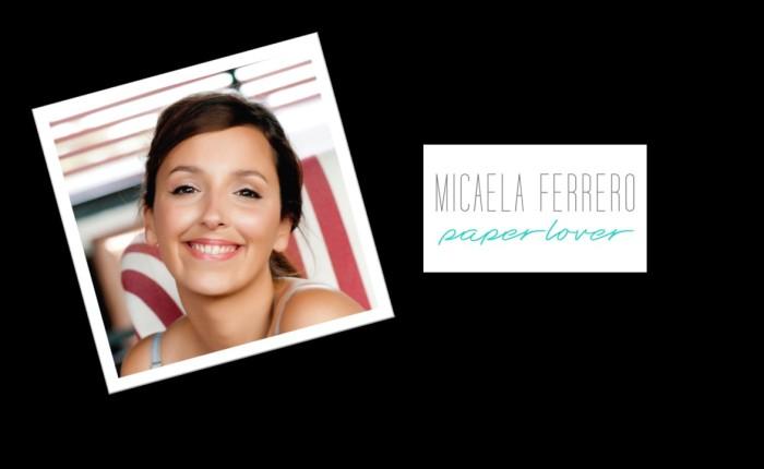 MICAELA FERRERO – PaperLover